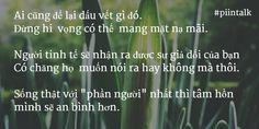 Hãy sống với chính bản thân mình #ngộ #piintalk #mỗi ngày một điều #quote