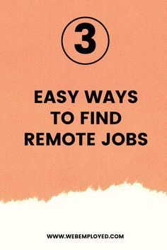 Looking for remote work? Here are three easy ways to find remote jobs online. #remotejobs #remotework #workfromhome #parttimejobs #wahm