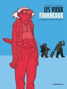 Les vieux fourneaux, tome 2 : Bonny and Pierrot, par Lupano et Cauuet, éditions Dargaud. #Dargaud #BD #Lupano