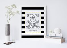 COCO CHANEL QUOTE,If You're Sad Add More Lipstick And Attack,Chanel Quote,Makeup Print,Fashion Print,Fashionista,Typography Print,Wall Art von sweetandhoneyprints auf Etsy