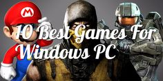 9 Awesome Best Games For Windows PC/Laptop – Gaming Lovers Should Play