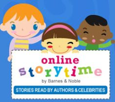 Online Storytime by Barnes & Noble - popular stories read out loud...