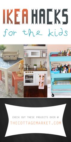 Ikea Hacks for the Kids - The Cottage Market
