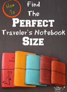 How To FindThe Perfect Traveler's Notebook Size For You — The Leather Quill Shoppe