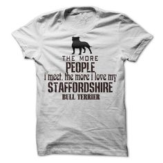 #Funnytshirt... Cool T-shirts  Price: $19.00Purchase Now    Low cost Codes   View photographs & photographs of The More I Love My Staffordshire Bull terrier t-shirts & hoodies:In the event you don't completely love our design, you possibly can SEARCH your favo...