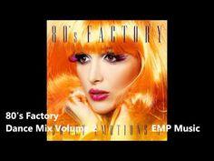 80's Factory - Dance Mix Volume 2