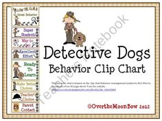 Detective Dogs Behavior Clip Chart from overthemoonbow on TeachersNotebook.com (10 pages)  - This fun, detective dogs themed behavior chart is based on the clip chart behavior management system by Rick Morris.