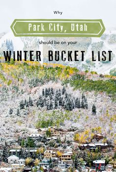 Why Park City, Utah Should Be On Your Bucket List