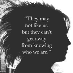 "-Robert Smith  ""This quote will always have a special place in my heart… """