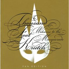 Thousand Foot Krutch - Welcome to the Masquerade (Fan Edition) (CD)