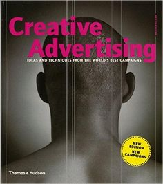 Creative Advertising: Ideas and Techniques from the World's Best Campaigns: Amazon.co.uk: Mario Pricken: 9780500287330: Books