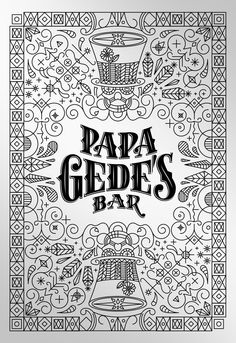 Papa Gede's Bar Sydney Branding and Typography by Steve Hanzic, via Behance