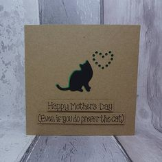Items similar to Funny Mother's Day card - handmade cat card for Mom / Mom - Happy Mother's Day (even if you do prefer the cat) card - Mothering Sunday card on Etsy Funny Mothers Day, Mothers Day Cards, Happy Mothers Day, Funny Greeting Cards, Funny Cards, Mothering Sunday, Birthday Cards For Mum, Cat Silhouette, Cat Cards