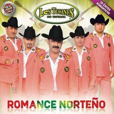 Los Tucanes de Tijuana - Romance Norteño (25 Años Excelencia Musical/ 20 Éxitos Románticos)