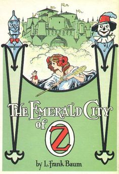 "Free Vintage Images: Children's Books - From ""The Emerald City of Oz"". It was written in 1910 by L. Frank Baum and illustrated by John R. Frank Baum also wrote many other Oz books. Theodore Roosevelt, Vintage Book Covers, Vintage Children's Books, Vintage Kids, Beautiful Book Covers, Emerald City, Wizard Of Oz, Vintage Colors, Book Illustration"