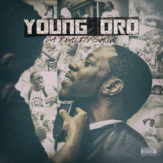 Young Dro - Da Reality Show (2015) [Orginal Album]