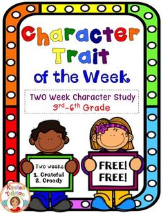 Character Trait of the Week - Try out two FREE weeks of character study.  This sample includes two FREE posters and corresponding printables for gratitude and greed.  This FREE product comes from a year long character traits product that can also be found in my store, Kirsten Tulsian.