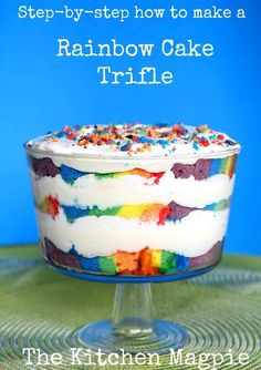 Step by step how to make a gorgeous and delicious Rainbow Cake Trifle!