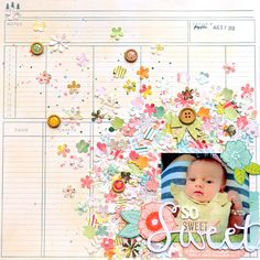 SO SWEET scrapbook layout by Paige Evans