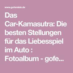 Das Car-Kamasutra: Die besten Stellungen für das Liebesspiel im Auto : Fotoalbum - gofeminin