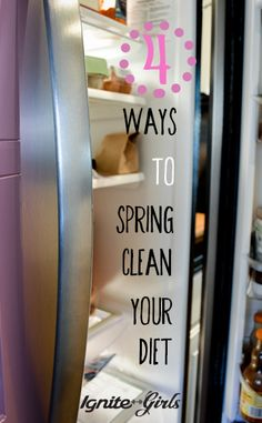 4 Ways to Spring Clean Your Diet | IgniteGirls® Fitness