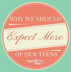 Why do we expect so little of our teens? We expect that they will be somewhat lazy, that they will get into trouble, and that they probably won't get serious about the things of God until the…