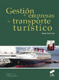 Gestión de empresas de transporte turístico / Isabel García Isa