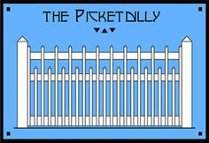 The Picketdilly - Fence pattern