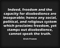 Erich Fromm: On Disobedience