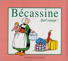 Bande Dessinée  - Ma première Bécassine : Quel voyage ! - Pinchon, Emile-Joseph Porphyre Pinchon, Caumery - Livres