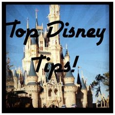 Great List of Tips for Traveling to Walt Disney World!