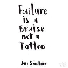 love it. #failure #jonsinclair #quotes
