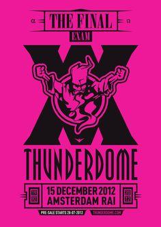 The last Thunderdome #RAI #Amsterdam #2012