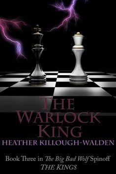 The Kings, book three: The Warlock King