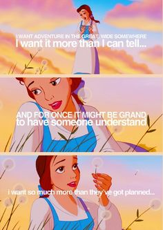 Belle is my favorite Disney Princess because, not only does she read (a lot, yes!) and give people a chance, she was willing to sacrifice herself to save her father...plus, she wants an adventure!!! Let's go!