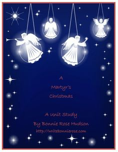 A Martyr's Christmas Unit Study @http://www.currclick.com/product_info.php?products_id=92192&it=1&SRC=Newsletter_FPW_button