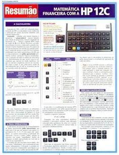Matemática Financeira com a Hp-12c - Col. Resumão