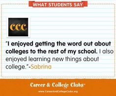 Take a look at what kids are saying about Career & College Clubs:
