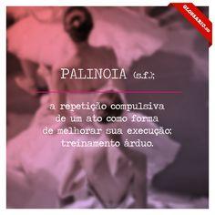 Palinoia | Glossário