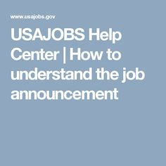 USAJOBS Help Center | How to understand the job announcement