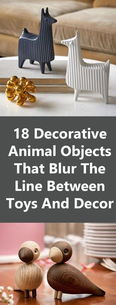 18 Decorative Animal Objects That Blur The Line Between Toys And Decor