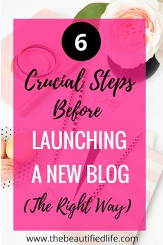 Let's get real. There's no ''perfect blog launch'' but there are steps you can make when launching a new blog, to ensure you have a solid foundation