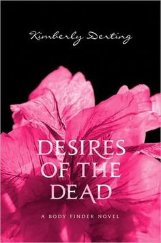 Desires of the Dead (Body Finder Series #2)