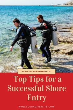 In many parts of the world the easiest way to dive is from the shore. Here are our tips for executing a successful shore entry.
