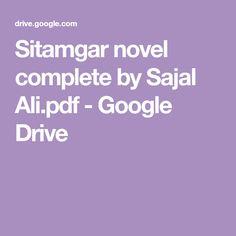 Sitamgar novel complete by Sajal Ali. Namal Novel, Novels To Read, Urdu Novels, Google Drive, Sajal Ali, Reading, Pdf, Reading Books