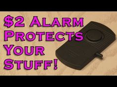 Protect Anything from Theft with this $2, DIY Motion Alarm