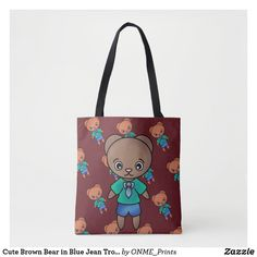 Shop Cute Brown Bear in Blue Jean Trousers Tote Bag created by ONME_Prints.