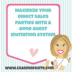 Maximize Your #DirectSales parties with a good guest invitation system. Come on over and join The Socialite Suite on Facebook - FREE tips!!! http://www.thesocialitesuite.com