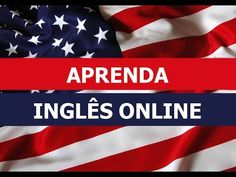 Inglês Online https://www.youtube.com/watch?v=5D_JXKRRVmM