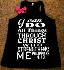 Philippians 4:13 - Black Tank - I can do all things through Christ who strengthens me - Racerback tank - Bible verse - Motivational Tank - Womens fitness Tank - Workout clothing